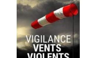 Vigilance vents violents